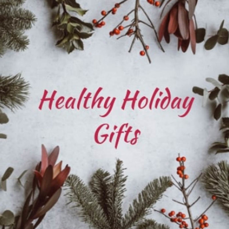 The Ultimate Healthy Holiday Gift Ideas
