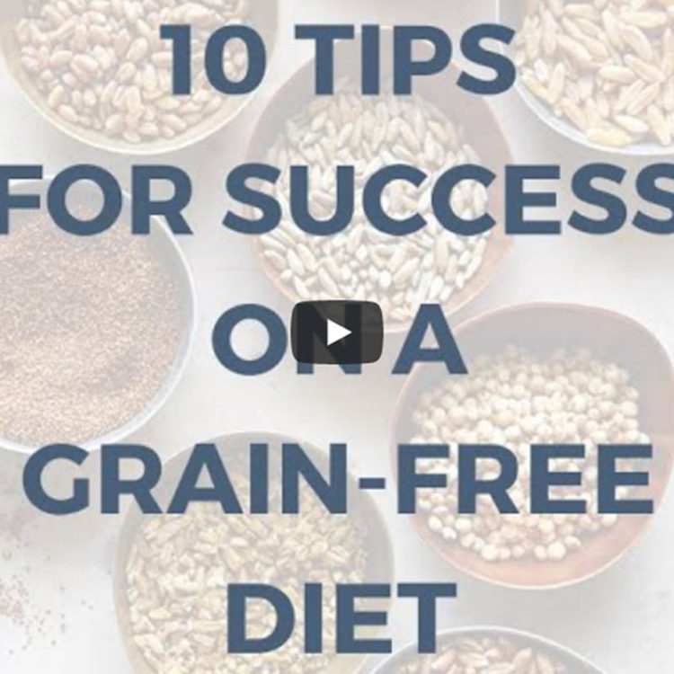 10 Tips for Going Grain Free {Video}